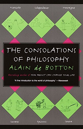 The Consolations of Philosophy, by De Botton, A.