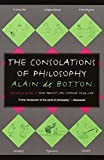 Cover Image of The Consolations of Philosophy by Alain De Botton published by Vintage