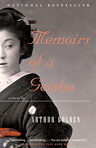 Memoirs of a Geisha: A Novel, Golden, Arthur