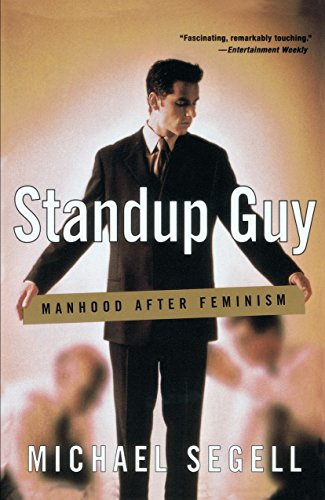 Standup Guy Manhood After Feminism