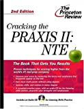 Cracking the Praxis II: Nte (Princeton Review Series)