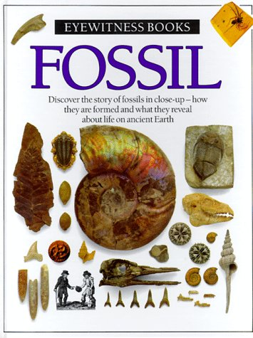 Fossil (Eyewitness Books), Paul D. Taylor