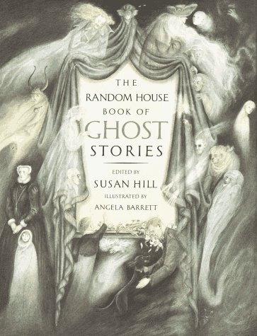 The Random House Book of Ghost Stories, Hill, Susan