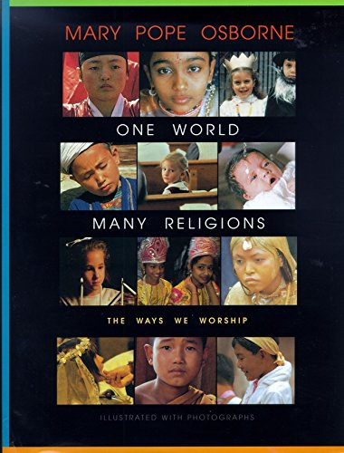 [One World, Many Religions: The Ways We Worship]