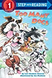 Too Many Dogs (Early Step Into Reading)