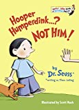 Hooper Humperdink...? Not Him! (1976) (Book) written by Dr. Seuss