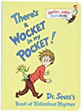 There's a Wocket in My Pocket! : Dr. Seuss's Book of Ridiculous Rhymes (Bright and Early Board Books)