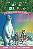 Polar Bears Past Bedtime (Magic Tree House 12, paper)