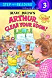 Arthur, Clean Your Room!: Step into Reading Sticker Book (Step Into Reading Sticker Books)