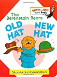 Old Hat New Hat: The Berenstain Bears (Bright and Early Board Books)