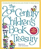 The 20th Century Children's Book Treasury: Picture Books and Stories to Read Aloud (Treasured Gifts for the Holidays)