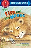 The Lion and the Mouse (Early Step Into Reading)