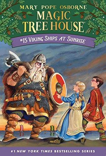 Viking Ships At Sunrise (Magic Tree House, No. 15), Osborne, Mary Pope
