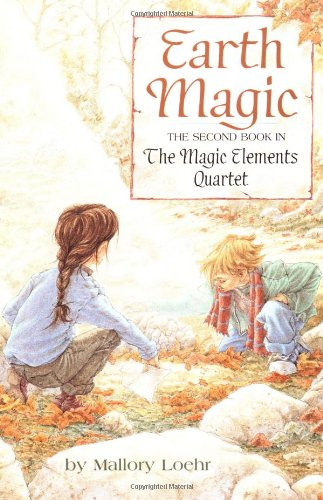 Earth Magic (Magic Elements 2, paper), Loehr, Mallory