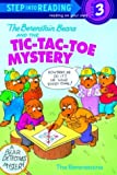 The Berenstain Bears and the Tic-Tac-Toe Mystery (Step Into Reading)
