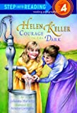 Helen Keller Courage in the Dark
