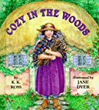 Cozy in the Woods (Little Dipper Picturebooks)