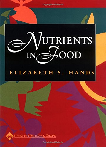 Nutrients In Food. Nutrients in Food (Book with