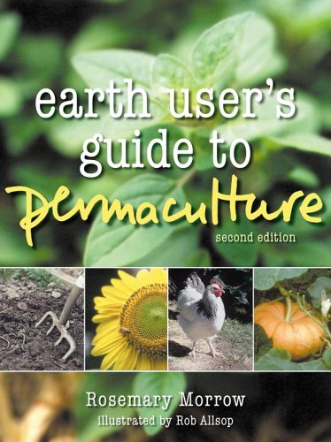 Earth User's Guide to Permaculture 2nd Edition, Rosemary Marrow