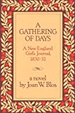A gathering of days :  a New England girl's journal, 1830-32.