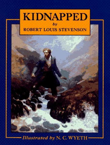 Kidnapped (Scribner's Illustrated Classics), Stevenson, Robert Louis