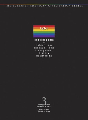 Encyclopedia of Lesbian, Gay, Bisexual, and Transgender History in America ...