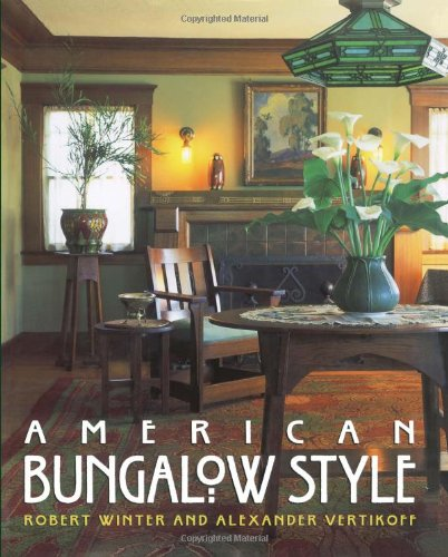 American Bungalow Style - Robert Winter
