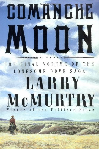 Buy larry mcmurtrys comanche moon weve got top products at great prices including fashion