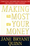 Making the Most of Your Money Now by Jane Bryant Quinn