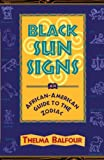 Black Sun Signs : An African-American Guide to the Zodiac: $7.90