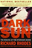 Cover Image of Dark Sun: The Making of the Hydrogen Bomb by Richard Rhodes published by Simon & Schuster