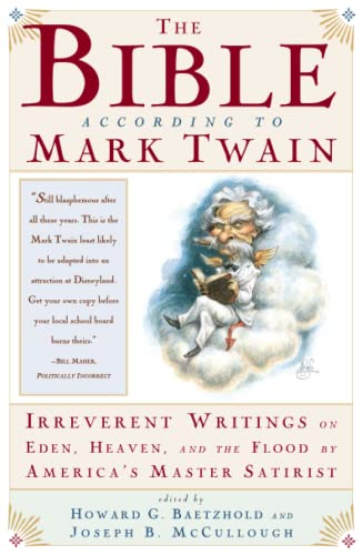 The Bible According to Mark Twain, by Twain, M.