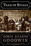 Book Cover: Team of Rivals:  The Political Genius of Abraham Lincoln