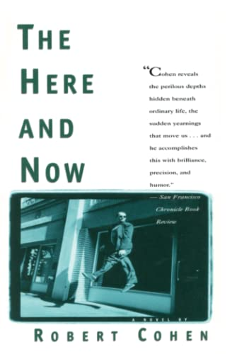 The Here and Now, Cohen, Robert