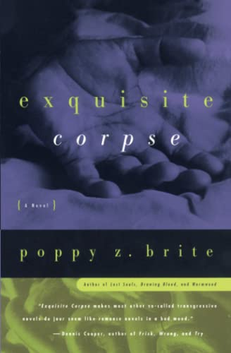 Exquisite Corpse, Brite, Poppy Z.