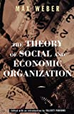 Buy Theory of Social & Economic Organization from Amazon