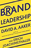 Buy Brand Leadership: The Next Level of the Brand Revolution from Amazon
