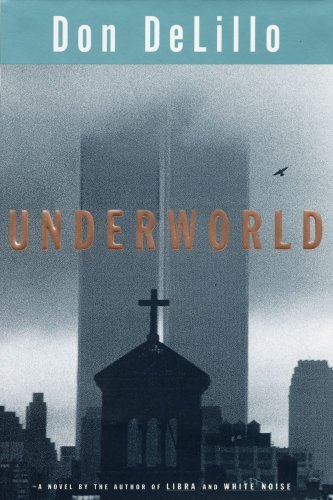 Underworld, DeLillo, Don