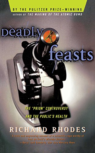 "Deadly Feasts: The ""Prion"" Controversy and the Public"