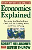 Buy Economics Explained: Everything You Need to Know About How the Economy Works and Where It's Going from Amazon