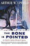 The Bone Is Pointed Arthur W. Upfield