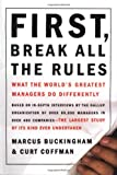 Buy First, Break All the Rules: What the World's Greatest Managers Do Differently from Amazon