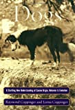 Dogs: A Startling New Understanding of Canine Origin, Behavior, and Evolution