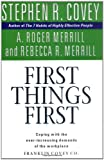 Book Cover: First Things First by A.Roger Merrill