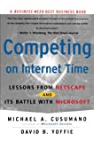 Book Cover: Competing On Internet Time: Lessons From Netscape And Its Battle With Microsoft By Michael A. Cusumano