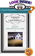 Where Are the Children? by  Mary Higgins Clark (Introduction) (Hardcover)
