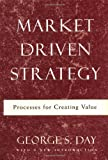 Buy Market Driven Strategy: Processes for Creating Value from Amazon