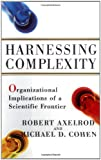 Buy Harnessing Complexity: Organizational Implications of a Scientific Frontier from Amazon