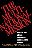 Buy The Multinational Mission: Balancing Local Demands and Global Vision from Amazon