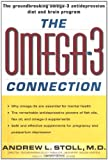 The Omega-3 Connection: The Groundbreaking Anti-depression Diet and Brain Program